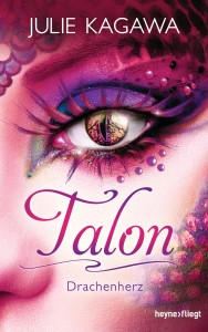 Talon - Drachenherz von Julie Kagawa